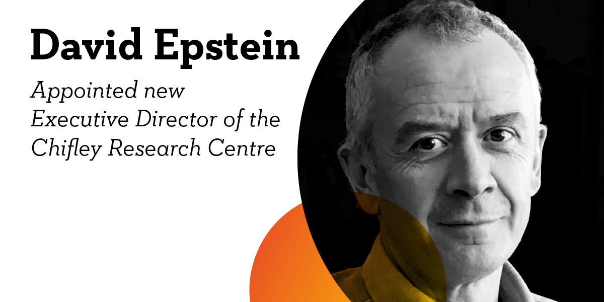 David Epstein appointed Executive Director of The Chifley Research Centre.